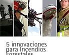 Herramientas y tecnologías contra los incendios forestales